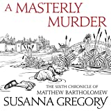 A Masterly Murder: The Sixth Chronicle of Matthew Bartholomew