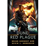 Dune: Red Plague: A Tale of the Schools of Dune