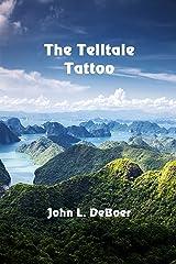 The Telltale Tattoo Kindle Edition