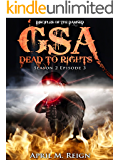 GSA: Dead to Rights (A Vampire Biker Novel Series) Season 2 Episode 3 (Disciples of the Damned | Biker Bad Boy | Shifter Series Book 8)