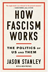 How Fascism Works: The Politics of Us and Them Kindle Edition