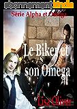 Le Biker et son Omega (Alpha et Omega t. 1)