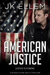 American Justice: A mystery and suspense stand alone crime thriller (No Justice Series Book 3) Kindle Edition