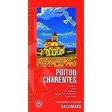 Poitou-Charentes: Poitiers, Niort, La Rochelle, îles de Ré et d'Oléron, Angoulême