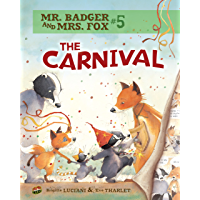 The Carnival: Book 5 (Mr. Badger and Mrs. Fox)
