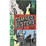 Damned Busters: To Hell and Back, Book 1 (Hell to Pay)