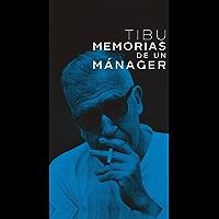 Tibu: Memorias de un mánager (No ficción) (Spanish Edition) book cover