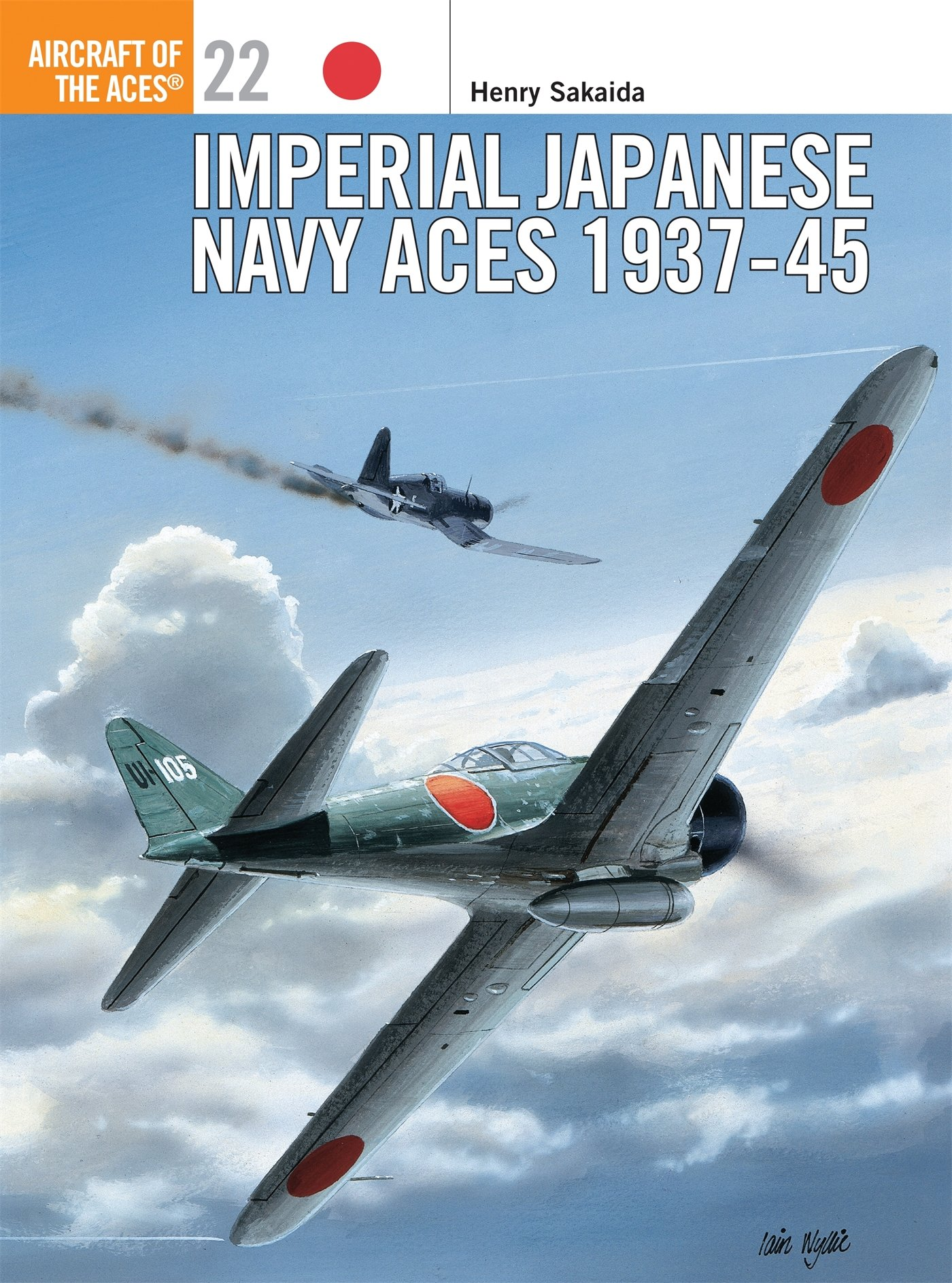 Imperial Japanese Navy Aces 1937 45  Aircraft Of The Aces Band 22