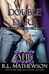 Double Dare (A Neighbor From Hell Series Book 6) Kindle Edition