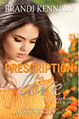 Prescription For Love (The Kingsley Series Book 2) Kindle Edition