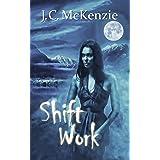 Shift Work (A Carus Novel Book 4)