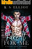 Fake It For Me: A Grumpy Boss Secret Baby Romance (The Billionaire's Secret Book 1)