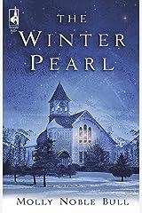 The Winter Pearl (Steeple Hill Women's Fiction #16) Paperback