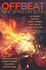 Off Beat: Nine Spins on Song Kindle Edition
