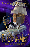 Black and Mist (The Free Lanes Book 2)