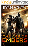 The Age of Embers: A Post-Apocalyptic Survival Thriller