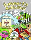 Summer Fit, Sixth - Seventh Grade (Summer Fit Activities)