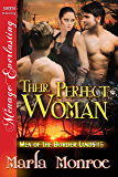 Their Perfect Woman [Men of the Border Lands 15] (Siren Publishing Menage Everlasting)