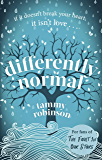 Differently Normal: A heartbreaking love story for fans of The Fault In Our Stars