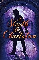 A Sleuth & A Charlatan (Counterfeit Contessa Book