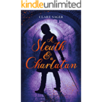 A Sleuth & a Charlatan (Counterfeit Contessa Book 2)