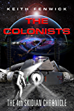 The Colonists (The Skidian Chronicles Book 4)