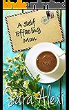 A Self Effacing Man (The Greek Village Collection Book 19)