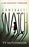 Contract: Snatch (Sei Assassin Thriller Book 1)