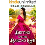 Betting on the Baron's Love: A Clean & Sweet Regency Historical Romance Novel