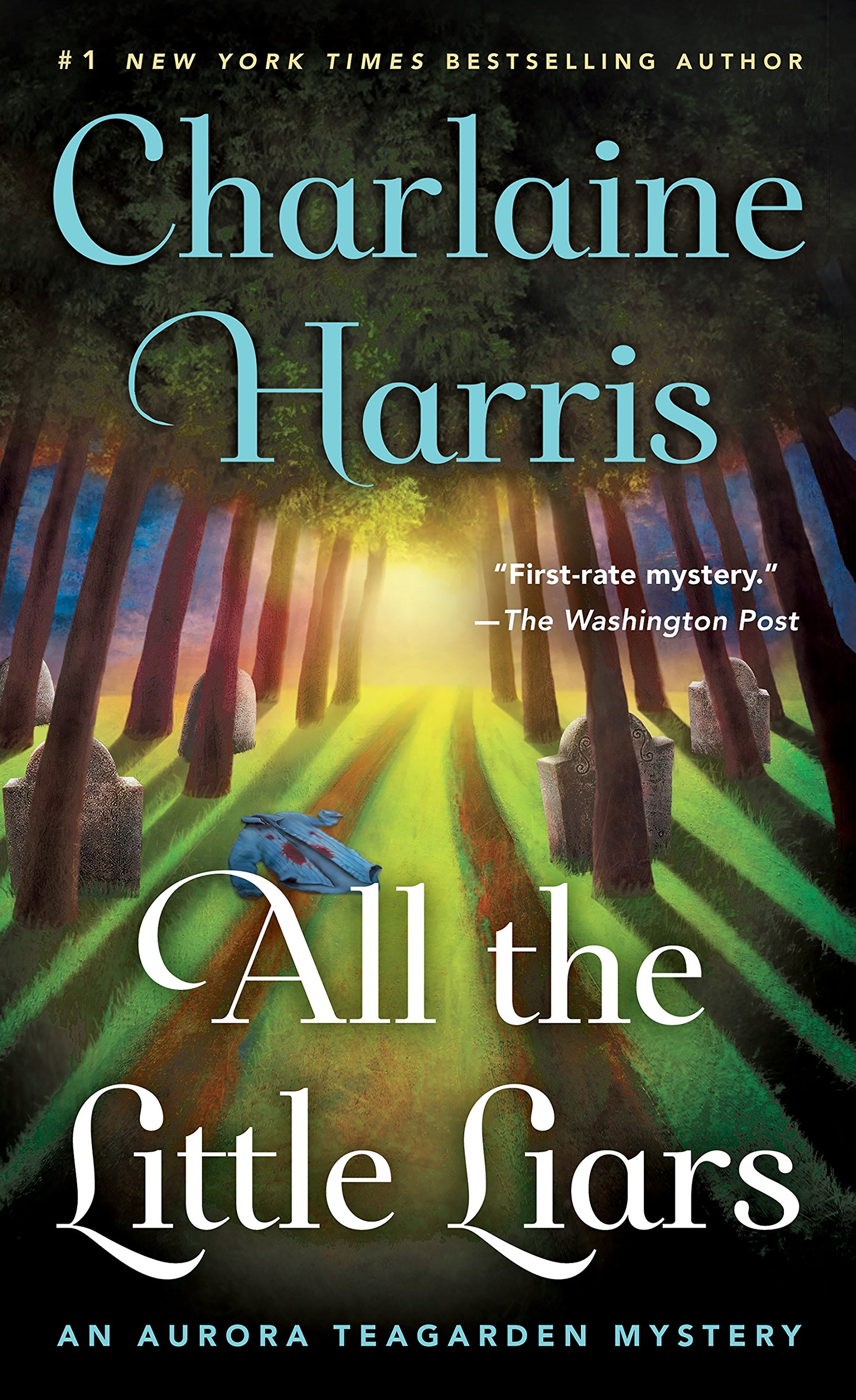 All The Little Liars: An Aurora Teagarden Mystery (aurora Teagarden  Mysteries): Charlaine Harris: 9781250090041: Amazon: Books