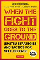 Jiu-Jitsu Strategies and Tactics for Self-Defense: When the Fight Goes to the Ground Paperback