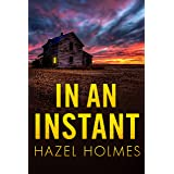 In an Instant: A Riveting Kidnapping Mystery (A Riveting Kidnapping Mystery Series Book 30)