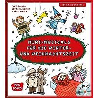 Mini-Musicals für die Winter- und Weihnachtszeit, m. Audio-CD (Kita-Kids on stage)