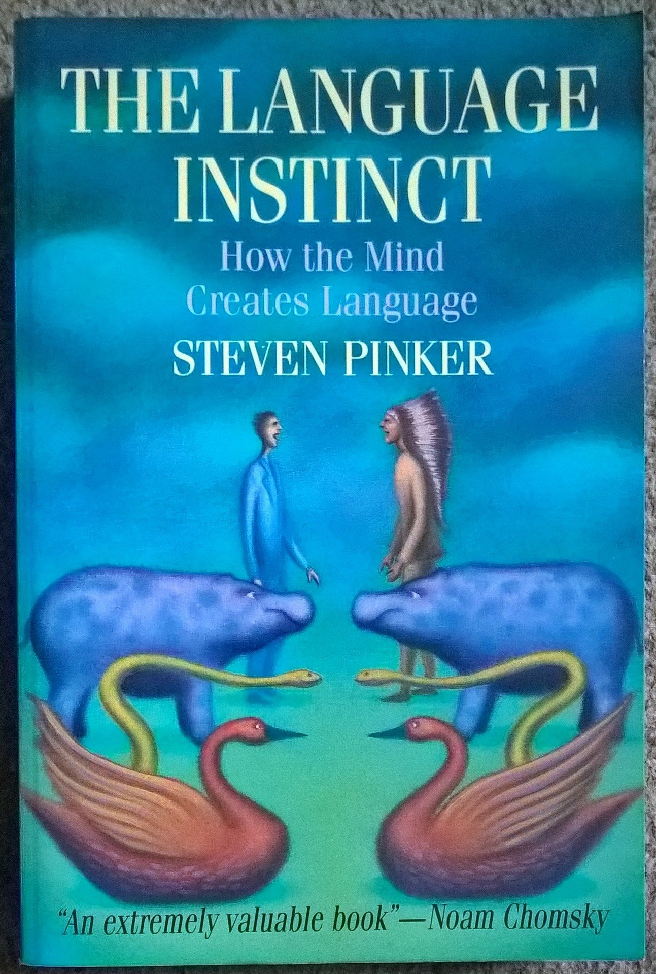 Language Instinct, The: How the Mind Creates Language by HarperPerennial