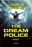 The Dream Police