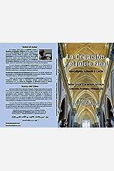 La Creación y el Juicio final, Apocalipsis, Génesis y el Corán (Colección Teología y Diálogo nº 3) (Spanish Edition) Kindle Edition
