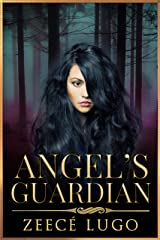 Angel's Guardian: Book 1 of Angel's Guardian series Kindle Edition