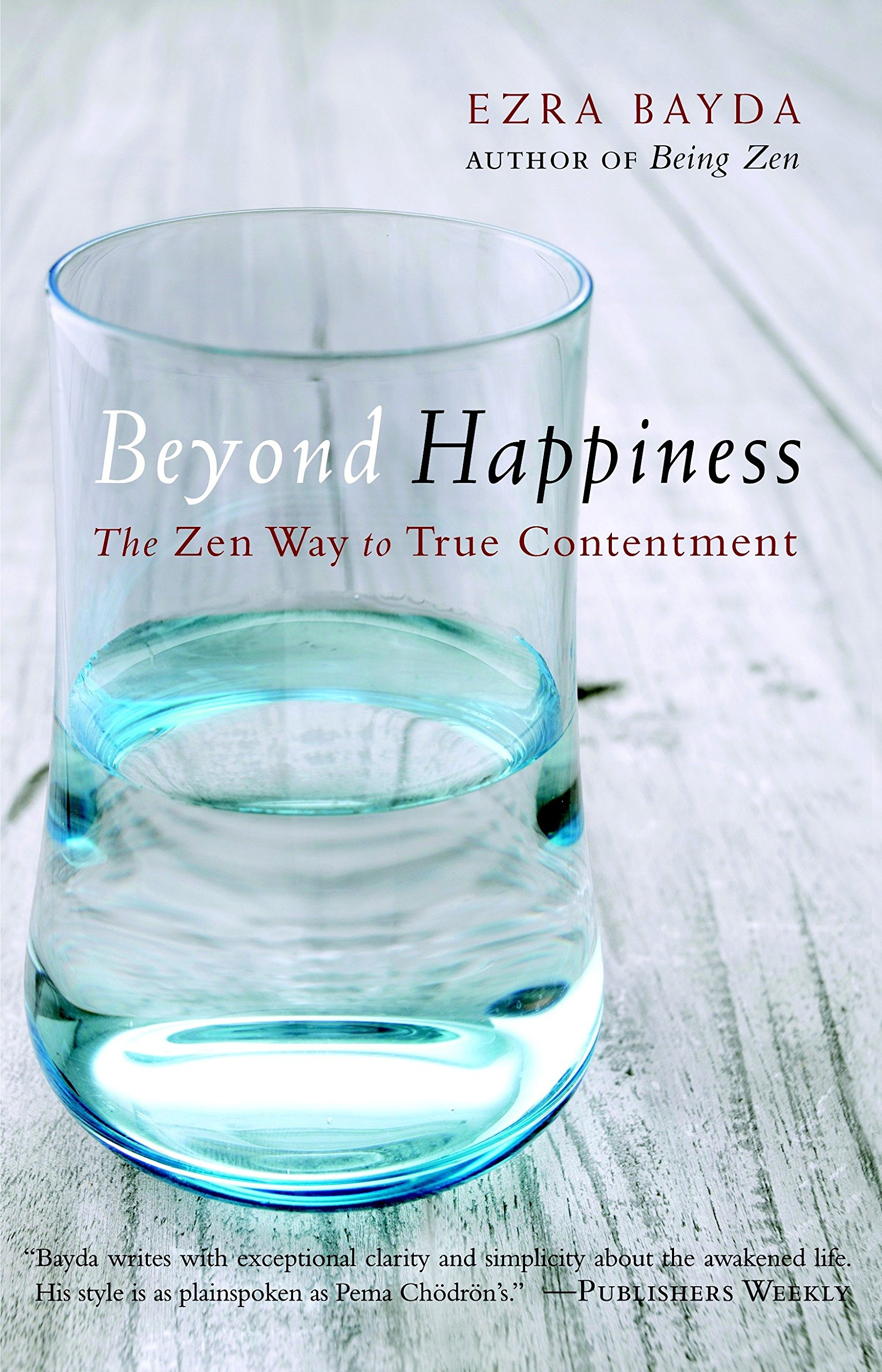 Download Beyond Happiness: The Zen Way to True Contentment PDF