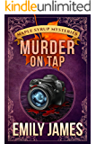 Murder on Tap: Maple Syrup Mysteries