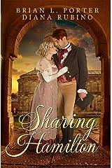 Sharing Hamilton Kindle Edition