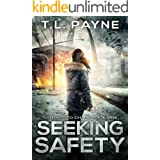 Seeking Safety: A Post Apocalyptic EMP Survival Thriller (Gateway to Chaos Book 1)
