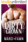 Dirty Crown: A Bad Boy Secret Baby Royal Romance (with BONUS book - Rebel Rockstar!)