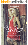 My song for you: La nostra canzone