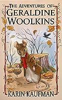 The Adventures Of Geraldine Woolkins (Oak Forest