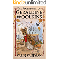 The Adventures of Geraldine Woolkins (Oak Forest Book 1)