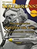 The Supermarine Spitfire Mk. VIII: in the Southwest Pacific - The British (SQUADRONS!) (Volume 14)