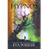 Hypnos: A Gatekeeper's Saga Spin-Off, Book One