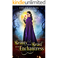 Beauty and the Beast and the Enchantress
