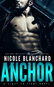Anchor (First to Fight Book 1)