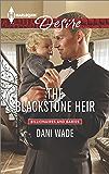 The Blackstone Heir (Mill Town Millionaires Series Book 2)